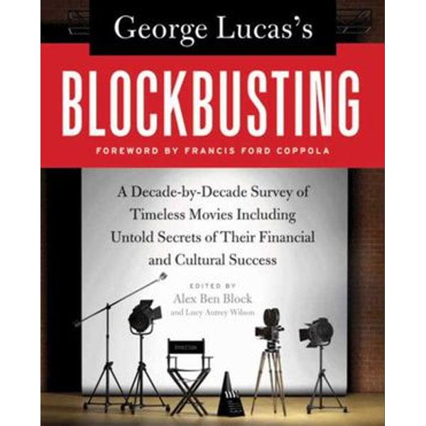 George Lucas's Blockbusting - Alex Ben Block, Lucy Autrey Wilson   Karta-nauczyciela.org