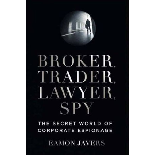 Broker, Trader, Lawyer, Spy - Eamon Javers   Karta-nauczyciela.org