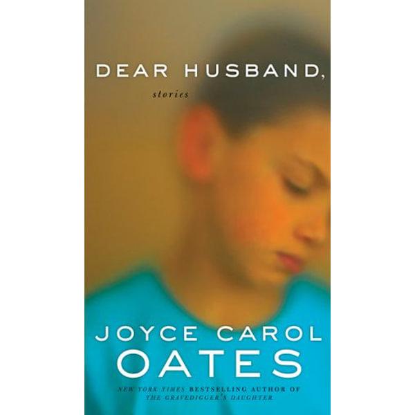 Dear Husband - Joyce Carol Oates   Karta-nauczyciela.org