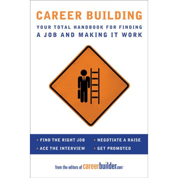Career Building - Editors of CareerBuilder.com   Karta-nauczyciela.org