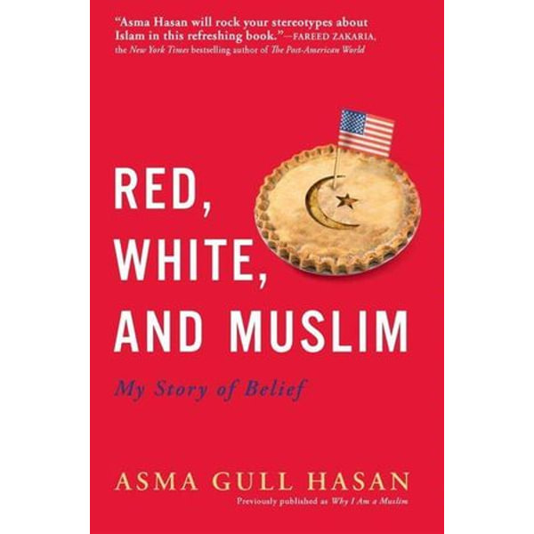 Red, White, and Muslim - Asma Gull Hasan   Karta-nauczyciela.org