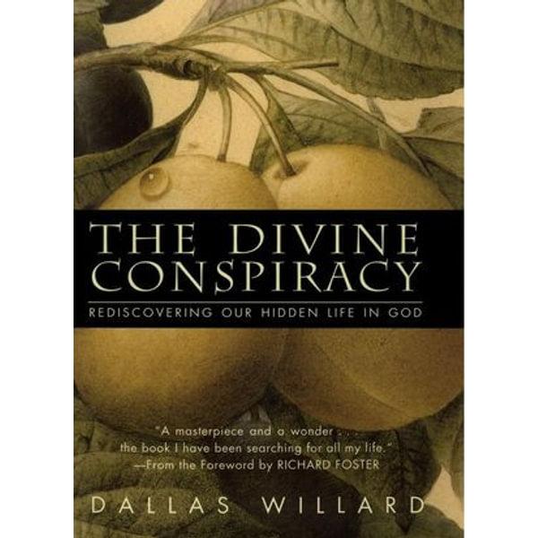 The Divine Conspiracy - Dallas Willard | Karta-nauczyciela.org