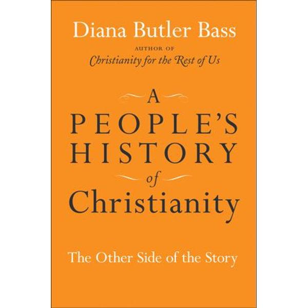 A People's History of Christianity - Diana Butler Bass | Karta-nauczyciela.org