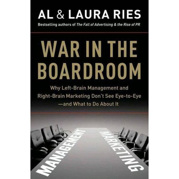 War in the Boardroom - Al Ries, Laura Ries | Karta-nauczyciela.org