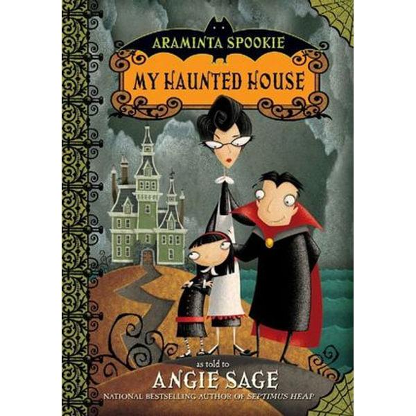 Araminta Spookie 1 - Angie Sage, Jimmy Pickering (Illustrator)   Karta-nauczyciela.org