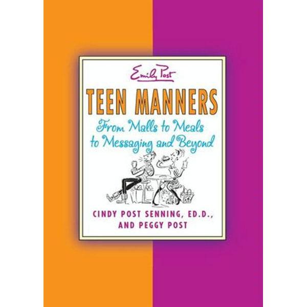 Teen Manners - Peggy Post, Cindy P Senning, Sharon Watts (Illustrator) | Karta-nauczyciela.org