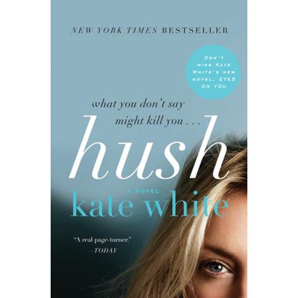 Hush - Kate White   2020-eala-conference.org