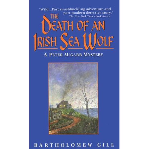The Death of an Irish Sea Wolf - Bartholomew Gill | 2020-eala-conference.org