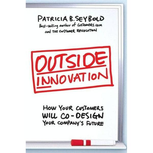 Outside Innovation - Patricia B. Seybold | Karta-nauczyciela.org