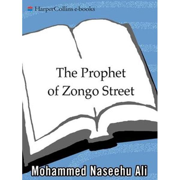 The Prophet of Zongo Street - Mohammed Naseehu Ali   Karta-nauczyciela.org