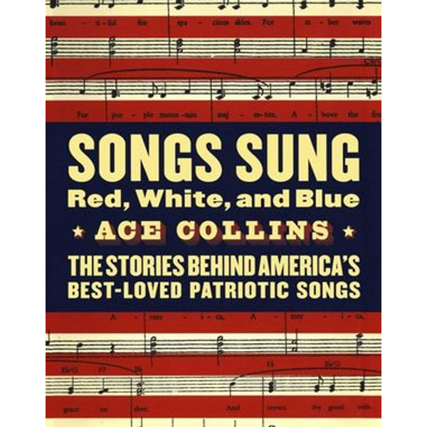 Songs Sung Red, White, and Blue - Ace Collins | Karta-nauczyciela.org