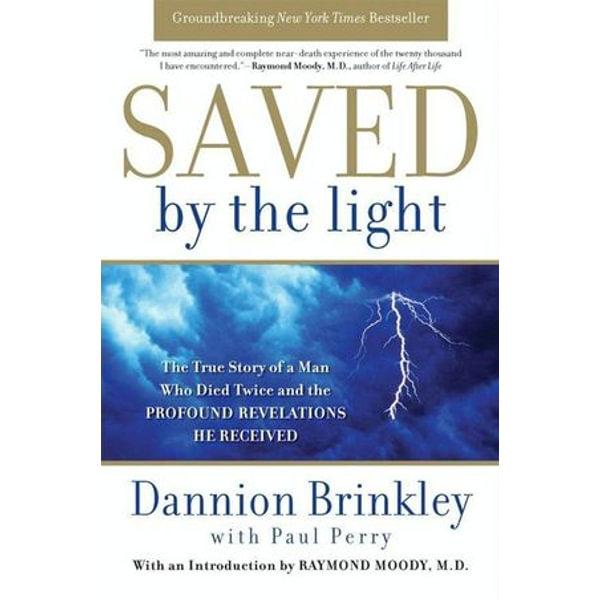 Saved by the Light - Dannion Brinkley, Paul Perry | Karta-nauczyciela.org