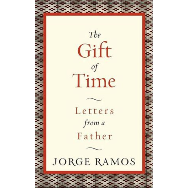 The Gift of Time - Jorge Ramos | Karta-nauczyciela.org