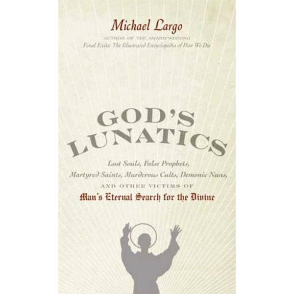 God's Lunatics - Michael Largo | Karta-nauczyciela.org