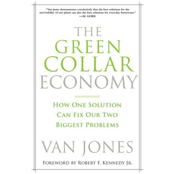 The Green Collar Economy - Van Jones | Karta-nauczyciela.org