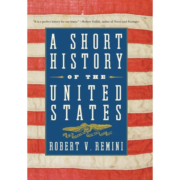 A Short History of the United States - Robert V. Remini | Karta-nauczyciela.org