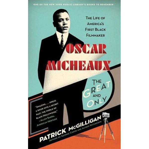 Oscar Micheaux: The Great and Only - Patrick McGilligan | Karta-nauczyciela.org
