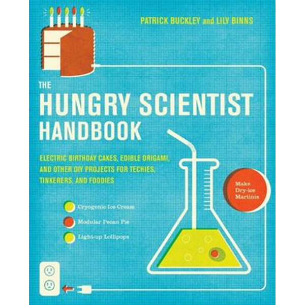 The Hungry Scientist Handbook - Patrick Buckley, Lily Binns   Karta-nauczyciela.org