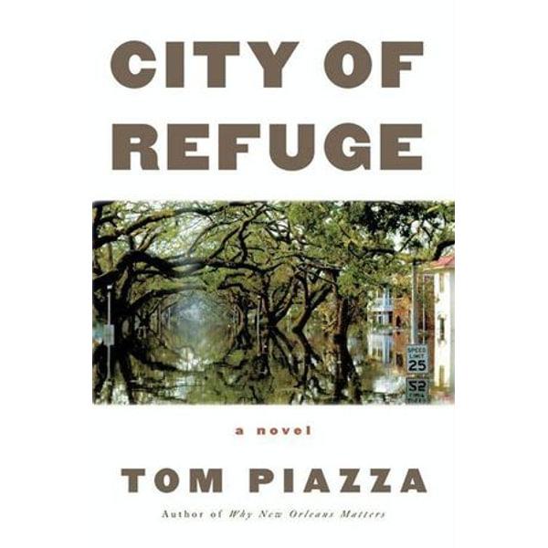 City of Refuge - Tom Piazza | Karta-nauczyciela.org