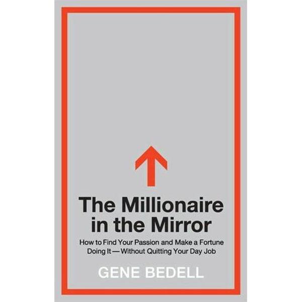 The Millionaire in the Mirror - Gene Bedell   Karta-nauczyciela.org