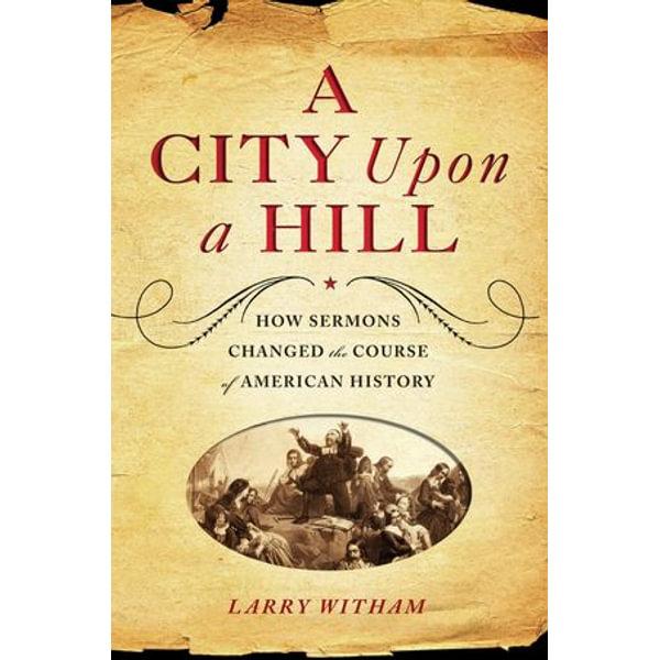 A City Upon a Hill - Larry Witham | Karta-nauczyciela.org