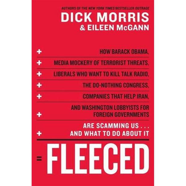 Fleeced - Dick Morris, Eileen McGann | Karta-nauczyciela.org