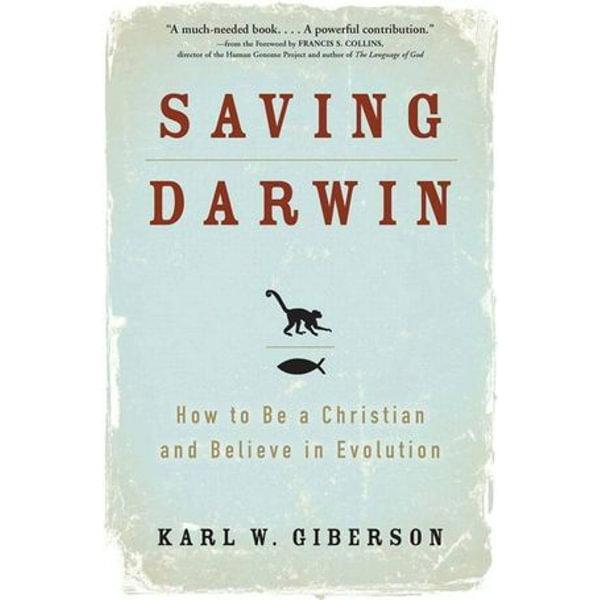 Saving Darwin - Karl Giberson   Karta-nauczyciela.org