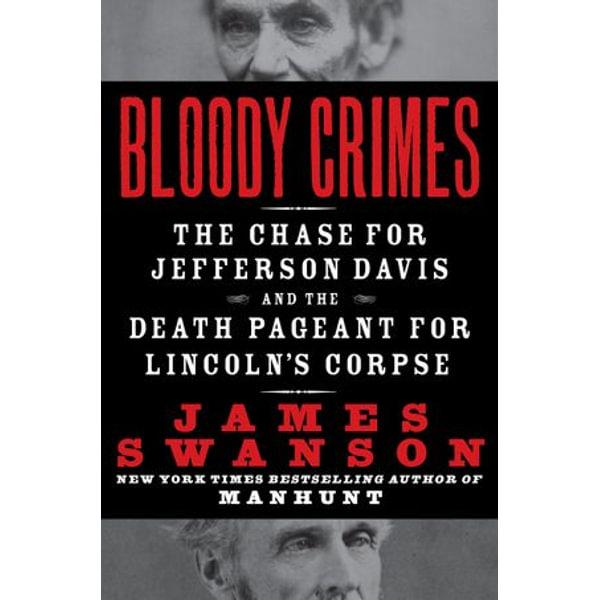 Bloody Crimes - James L. Swanson | Karta-nauczyciela.org