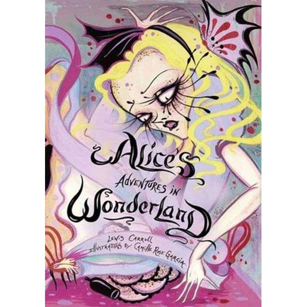 Alice's Adventures in Wonderland - Lewis Carroll, Camille Rose Garcia (Illustrator) | Karta-nauczyciela.org