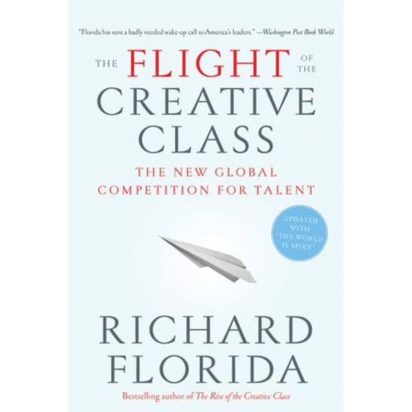 The Flight of the Creative Class - Richard Florida   Karta-nauczyciela.org