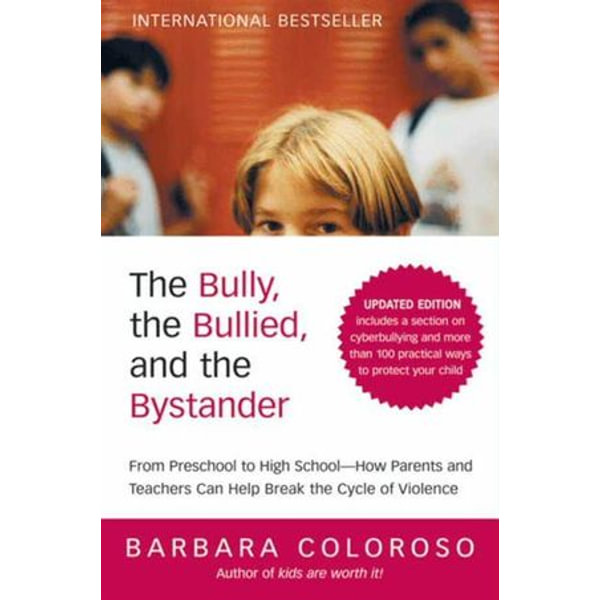 The Bully, the Bullied, and the Bystander - Barbara Coloroso | Karta-nauczyciela.org