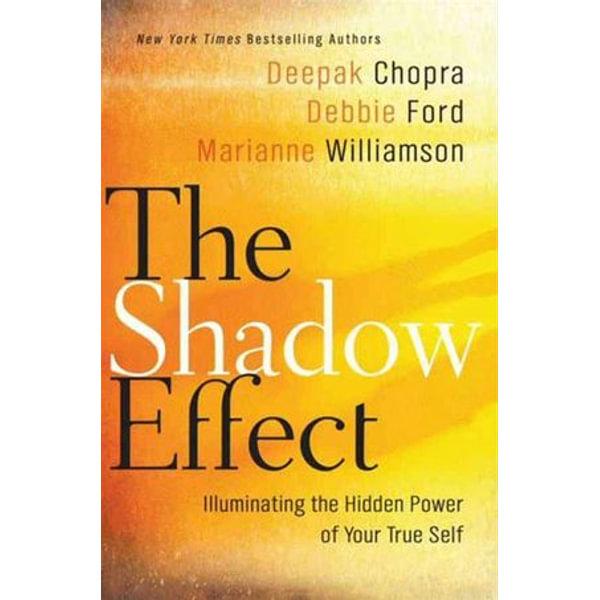The Shadow Effect - Deepak Chopra, Marianne Williamson, Debbie Ford | 2020-eala-conference.org