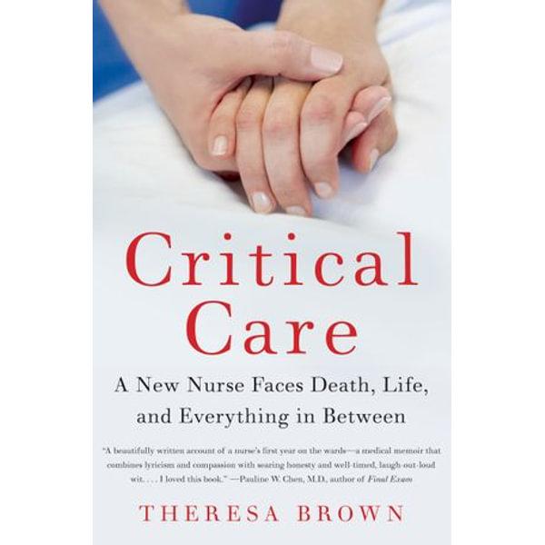 Critical Care - Theresa Brown | Karta-nauczyciela.org