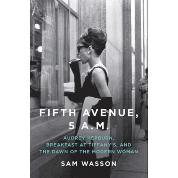 Fifth Avenue, 5 A.M. - Sam Wasson | Karta-nauczyciela.org