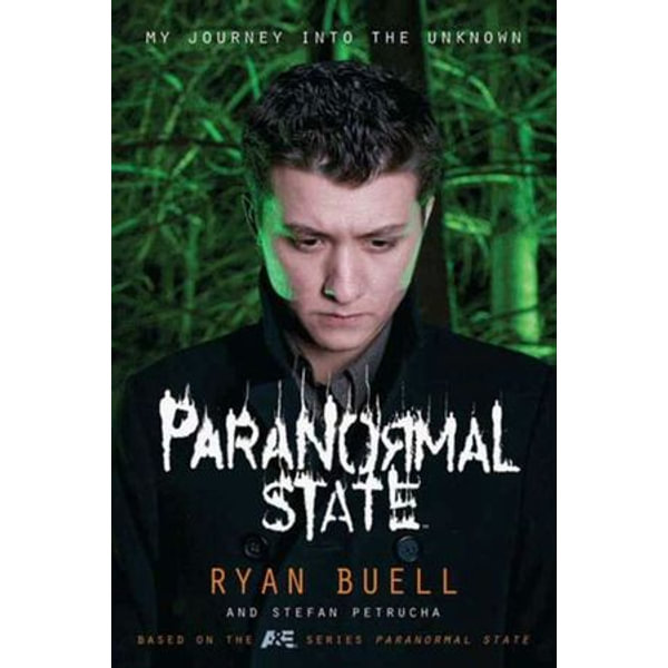 Paranormal State - Ryan Buell, Stefan Petrucha | Karta-nauczyciela.org