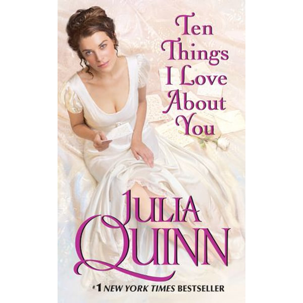 Ten Things I Love About You - Julia Quinn   2020-eala-conference.org