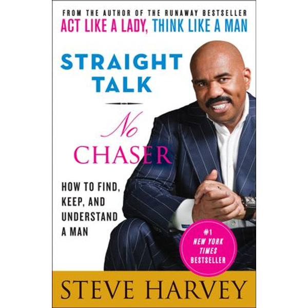 Straight Talk, No Chaser - Steve Harvey | Karta-nauczyciela.org