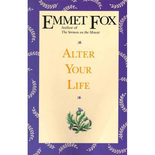 Alter Your Life - Emmet Fox   Karta-nauczyciela.org