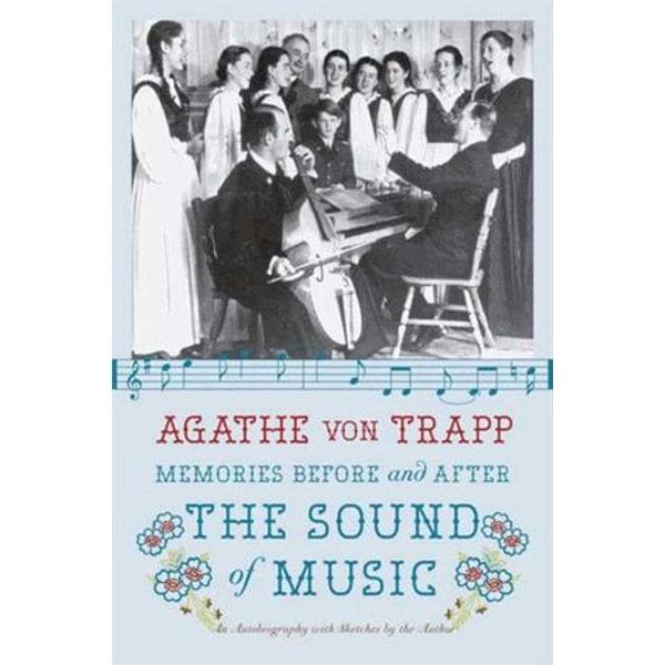 Memories Before and After the Sound of Music - Agathe von Trapp | Karta-nauczyciela.org