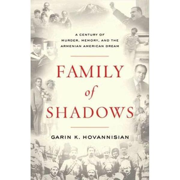 Family of Shadows - Garin K. Hovannisian   Karta-nauczyciela.org