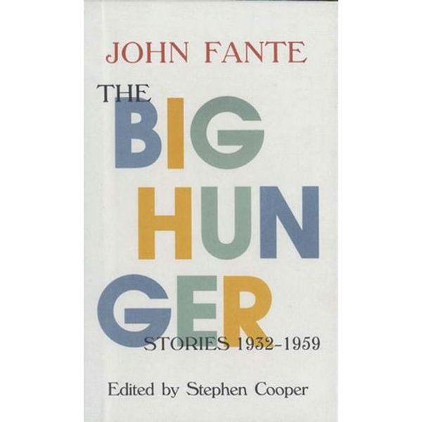 The Big Hunger - John Fante | Karta-nauczyciela.org