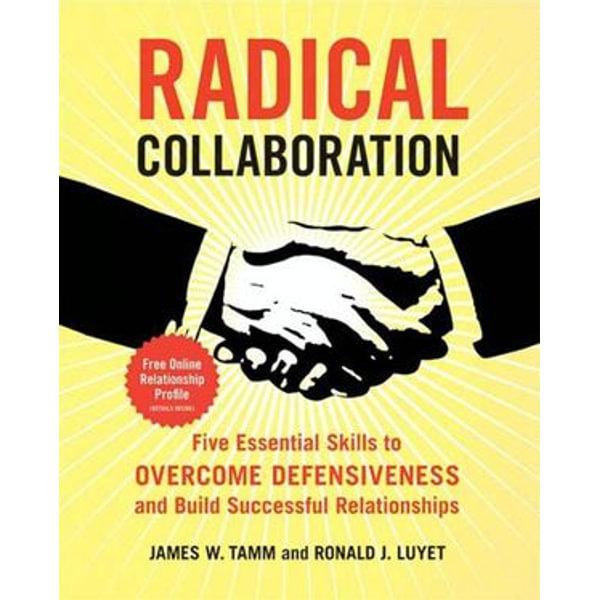Radical Collaboration - James W. Tamm, Ronald J. Luyet   Karta-nauczyciela.org