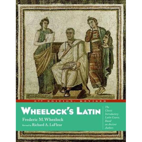 Wheelock's Latin, 6th Edition Revised - Frederic M. Wheelock, Richard A. LaFleur | Karta-nauczyciela.org