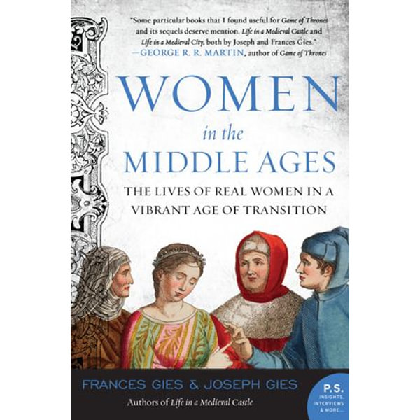 Women in the Middle Ages - Joseph Gies, Frances Gies | Karta-nauczyciela.org