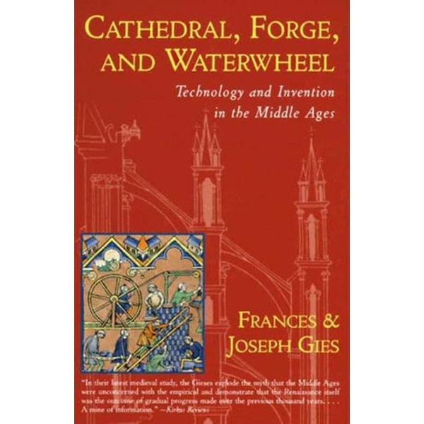 Cathedral, Forge, and Waterwheel - Frances Gies, Joseph Gies   Karta-nauczyciela.org