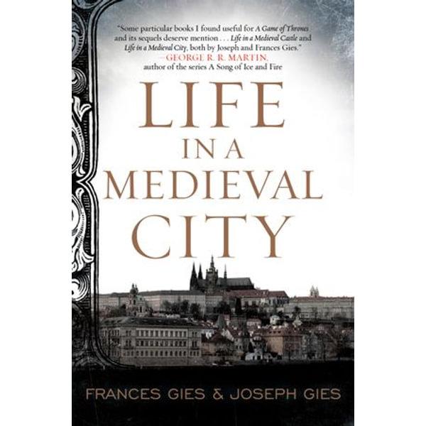 Life in a Medieval City - Frances Gies, Joseph Gies   Karta-nauczyciela.org