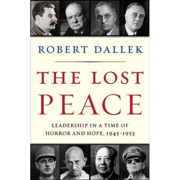 The Lost Peace - Robert Dallek   Karta-nauczyciela.org