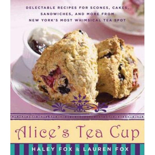 Alice's Tea Cup - Haley Fox, Lauren Fox   Karta-nauczyciela.org