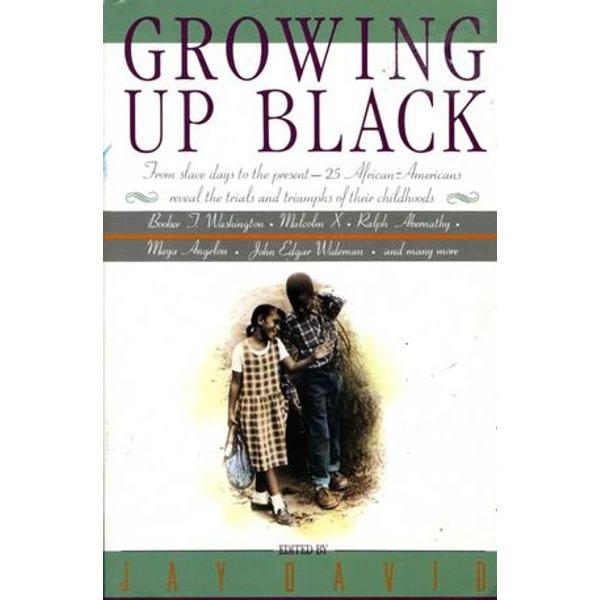 Growing Up Black - Jay David   Karta-nauczyciela.org