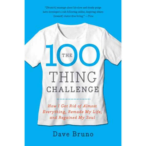 The 100 Thing Challenge - Dave Bruno | Karta-nauczyciela.org